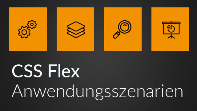 CSS Flexbox simplifiziert – Part II